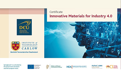 IT Carlow and DCU partner in new level 9 Certificate in Innovative Materials for Industry